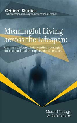 Meaningful Living across the Lifespan