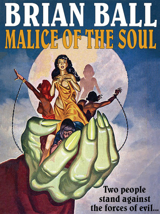 Malice of the Soul