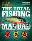 The Total Fishing Manual: 317 Essential Fishing Skills