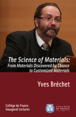 The Science of Materials: from Materials Discovered by Chance to Customized Materials