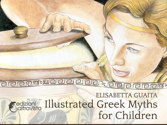 Illustrated Greek Myths for Children