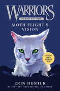 Warriors Super Edition: Moth Flight's Vision