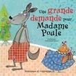Une grande demande pour Madame Poule