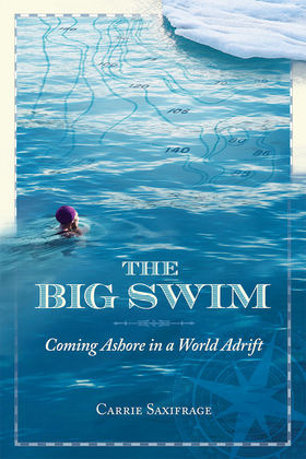The Big Swim: Coming Ashore in a World Adrift