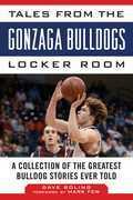Tales from the Gonzaga Bulldogs Locker Room