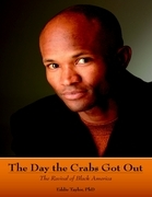 The Day the Crabs Got Out: The Revival of Black America