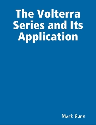 The Volterra Series and Its Application