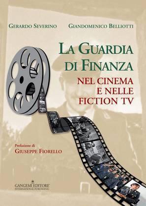 La Guardia di Finanza nel cinema e nelle fiction tv