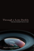 Through a Lens Darkly: Tracing Redemption in Film