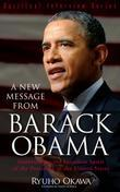 A New Message from Barack Obama: Interviewing the Guardian Spirit of the President of the United States