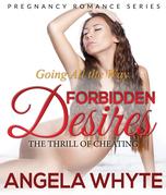 Going All the Way: Forbidden Desires