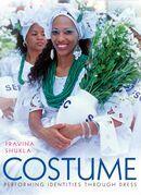 Costume: Performing Identities through Dress