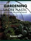 Gardening Under Plastic