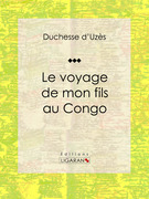 Le voyage de mon fils au Congo