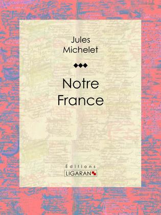 Notre France