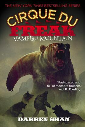 Cirque Du Freak #4: Vampire Mountain: Book 4 in the Saga of Darren Shan
