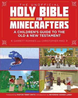 The Unofficial Holy Bible for Minecrafters