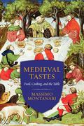 Medieval Tastes