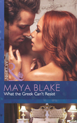 What the Greek Can't Resist (Mills & Boon Modern) (The Untameable Greeks, Book 2)