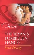 The Texan's Forbidden Fiancée (Mills & Boon Desire)