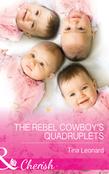 The Rebel Cowboy's Quadruplets (Mills & Boon Cherish) (Bridesmaids Creek, Book 1)