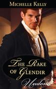 The Rake of Glendir (Mills & Boon Historical Undone)