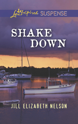 Shake Down (Mills & Boon Love Inspired Suspense)
