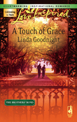 A Touch of Grace (Mills & Boon Love Inspired) (The Brothers' Bond, Book 2)