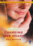 Changing Her Heart (Mills & Boon Love Inspired) (Men of Praise, Book 3)