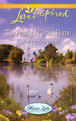 The Prodigal Comes Home (Mills & Boon Love Inspired) (Mirror Lake, Book 3)