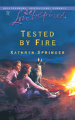 Tested by Fire (Mills & Boon Love Inspired)