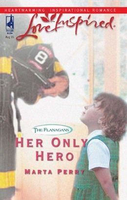 Her Only Hero (Mills & Boon Love Inspired) (The Flanagans, Book 4)