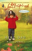 Hero Dad (Mills & Boon Love Inspired) (The Flanagans, Book 3)