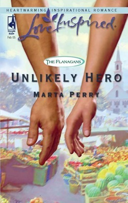 Unlikely Hero (Mills & Boon Love Inspired) (The Flanagans, Book 2)