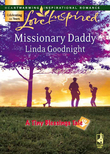 Missionary Daddy (Mills & Boon Love Inspired) (A Tiny Blessings Tale, Book 3)