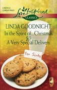 In the Spirit of...Christmas and A Very Special Delivery: In the Spirit of...Christmas / A Very Special Delivery (Mills & Boon Love Inspired)