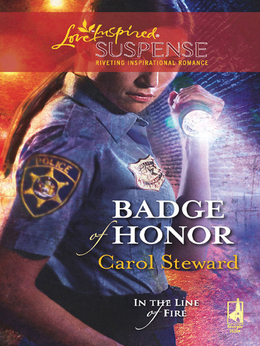 Badge Of Honor (Mills & Boon Love Inspired) (In the Line of Fire, Book 2)