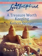 A Treasure Worth Keeping (Mills & Boon Love Inspired)