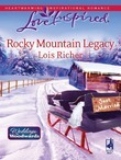 Rocky Mountain Legacy (Mills & Boon Love Inspired) (Weddings by Woodwards, Book 1)