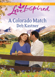 A Colorado Match (Mills & Boon Love Inspired)