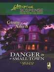 Danger in a Small Town (Mills & Boon Love Inspired) (Carolina Justice, Book 1)