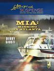 MIA: Missing In Atlanta (Mills & Boon Love Inspired)