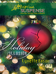 Holiday Illusion (Mills & Boon Love Inspired)