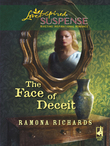 The Face of Deceit (Mills & Boon Love Inspired)
