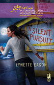 A Silent Pursuit (Mills & Boon Love Inspired)