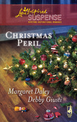 Christmas Peril: Merry Mayhem / Yule Die (Mills & Boon Love Inspired)
