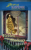 Hidden in Shadows (Mills & Boon Love Inspired)