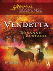 Vendetta (Mills & Boon Love Inspired) (Snow Canyon Ranch, Book 2)