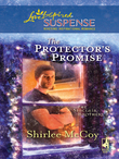 The Protector's Promise (Mills & Boon Love Inspired) (The Sinclair Brothers, Book 2)