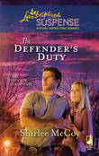 The Defender's Duty (Mills & Boon Love Inspired) (The Sinclair Brothers, Book 3)